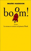 BOOM! - MARK HADDON - EINAUDI