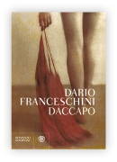 DACCAPO - DARIO FRANCESCHINI - BOMPIANI