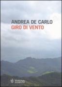 GIRO DI VENTO - ANDREA DE CARLO - BOMPIANI