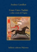 GRAN CIRCO TADDEI - ANDREA CAMILLERI - SELLERIO