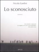 LO SCONOSCIUTO - NICOLA GARDINI - SIRONI
