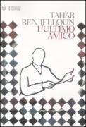 L'ULTIMO AMICO - TAHAR BEN JELLOUN - BOMPIANI