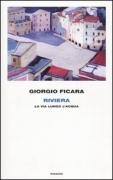 RIVIERA - GIORGIO FICARA - EINAUDI