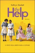 THE HELP - KATHRYN STOCKETT - MONDADORI