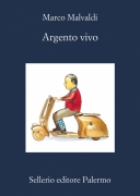 ARGENTO VIVO - MARCO MALVALDI - SELLERIO