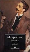 BEL AMI - GUY DE MAUPASSANT - MONDADORI