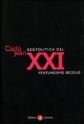 GEOPOLITICA DEL XXI SECOLO - CARLO JEAN - LATERZA