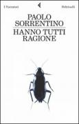 HANNO TUTTI RAGIONE - PAOLO SORRENTINO - FELTRINELLI