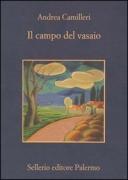 IL CAMPO DEL VASAIO - ANDREA CAMILLERI - SELLERIO