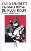 L'ARMATA ROSSA DEI NUOVI RICCHI - CARLO BENEDETTI - DATANEWS