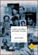SERIAL KILLER - CARLO LUCARELLI - MONDADORI