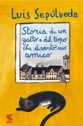 STORIA DI UN GATTO E DEL TOPO CHE ... - LUIS SEPULVEDA - GUANDA