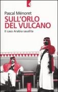 SULL'ORLO DEL VULCANO - PASCAL MENORET - FELTRINELLI