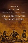 TANGO E GLI ALTRI - FRANCESCO GUCCINI - MONDADORI